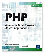 PHP Améliorez la performance de vos applications